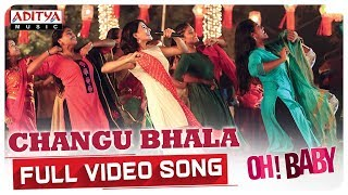Changu Bhala Full Video Song || Oh Baby Songs || Samantha Akkineni, Naga Shaurya || Mickey J Meyer - ADITYAMUSIC