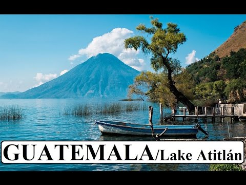 Part 1 (Beautiful) Lake Atitlán Guatemala
