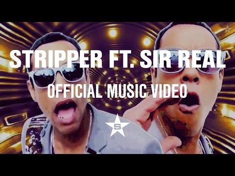 Stripper Feat. SirReal Stuka Official Video