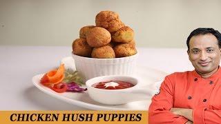 CHICKEN HUSH PUPPIES - VAHCHEF