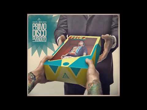 01 Fedez - Intro prod. Dj 2P - IL MIO PRIMO DISCO DA VENDUTO