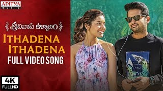Ithadena Ithadena Full Video Song | Srinivasa Kalyanam Video Songs | Nithiin, Raashi Khanna - ADITYAMUSIC