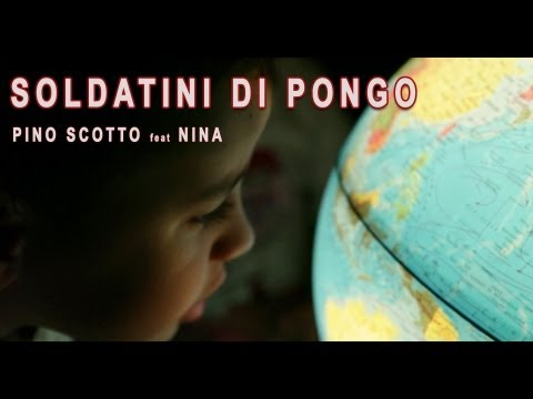 PINO SCOTTO feat. NINA: SOLDATINI DI PONGO  [OFFICIAL]