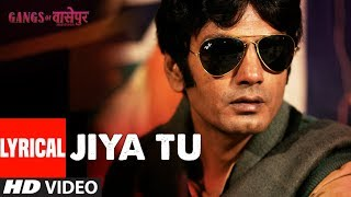 LYRICS: Jiya Tu Bihar Ke Lala | Gangs Of Wasseypur | Manoj Bajpai, Huma Qureshi and Others - TSERIES