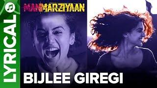 Bijlee Giregi | Lyrical Audio Song | Manmarziyaan | Amit Trivedi, Shellee | Abhishek, Taapsee, Vicky - EROSENTERTAINMENT