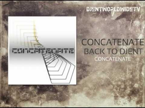 Concatenate - Back To Djent HD