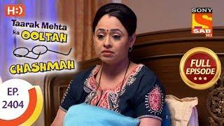 Taarak Mehta Ka Ooltah Chashmah - Ep 2404 - Full Episode - 15th February, 2018 - SABTV