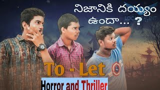 To - Let  Telugu Short film | Horror and thriller 2019 | local talent - YOUTUBE