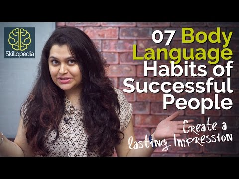07 Body Language Habits of Successful People – Personality Development tips