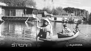 The Stream - #PartitionAt70: Kashmir - A legacy of partition - ALJAZEERAENGLISH