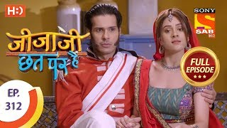 Jijaji Chhat Per Hai - Ep 312 - Full Episode - 15th March, 2019 - SABTV