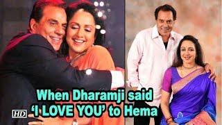 When Dharamji said 'I LOVE YOU' to Hema Malini - IANSLIVE