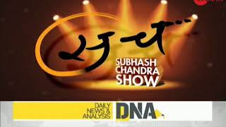 DNA: Know what Subhash Chandra show's next episode holds for you - ZEENEWS