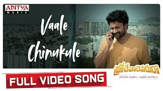Vaale Chinukule Full Video Song | Brochevarevarura Songs|  Nivetha Pethuraj, Satya Dev - ADITYAMUSIC