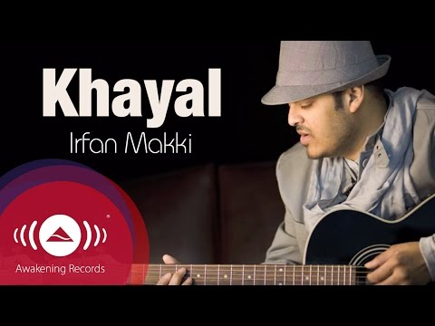 Irfan Makki - Khayal | Official Lyric Video
