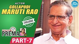 Gollapudi Maruti Rao Exclusive Interview Part #7 || Dialogue With Prema || Celebration Of Life - IDREAMMOVIES
