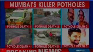 Mumbai's killer potholes: Potholes take Mumbaikar's lives; neta says, don't blame potholes - NEWSXLIVE