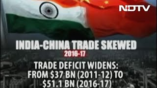 India-China Trade Not A Level Playing Field - NDTV