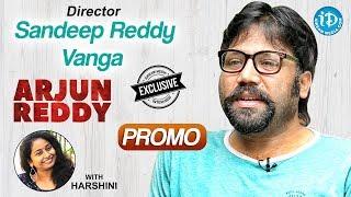 Arjun Reddy Movie Director Sandeep Reddy Vanga Exclusive Interview || Talking Movies With iDream - IDREAMMOVIES