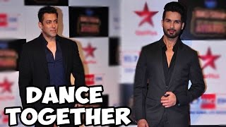 Salman Khan dances with Shahid Kapur! - EXCLUSIVE