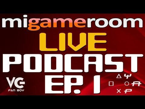 Mi Gameroom Live Podcast!