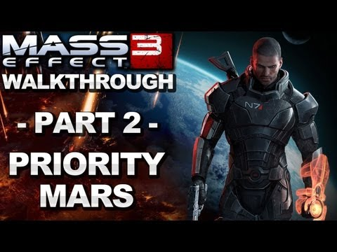 Mass Effect 3 - Priority Mars - Walkthrough (Part 2)