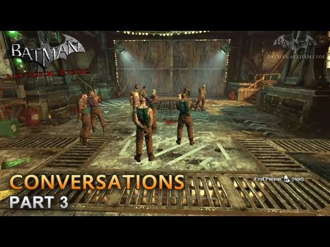 Batman: Arkham City - Conversations [Part 3]