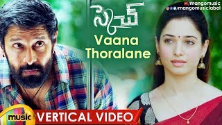 Vikram Sketch Movie Video Songs | Vaana Thoralane Vertical Video Song | Vikram | Tamanna | Thaman S - MANGOMUSIC