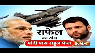 Rafale's game, Modi wins Rahul fails - INDIATV