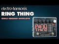 Ring Thing Demo by Electro-Harmonix