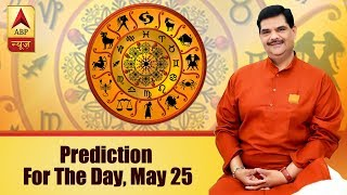 Daily Horoscope with Pawan Sinha: Here is prediction for the day, May 25, 2018 - ABPNEWSTV