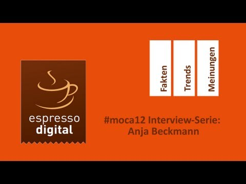 #moca12 Interview-Serie: Anja Beckmann zum Thema Social Media Monitoring