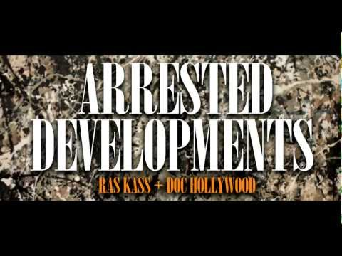 "Doc Hollywood & Ras Kass ""Arrested Developments"" Video"