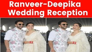 Video: Deepika Padukone, Ranveer Singh Leave for Bengaluru for Wedding Reception - NEWSXLIVE