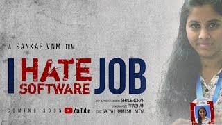I Hate Software Job  || New Telugu short film 2018 ||  Directed by Sankar VNM - YOUTUBE