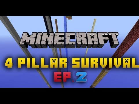 Minecraft: Four Pillar Survival | Ep 2 |
