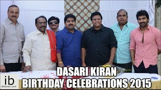 Dasari Kiran Birthday Celebrations 2015 - idlebrain.com - IDLEBRAINLIVE