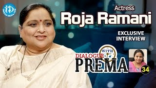 Actress Roja Ramani Exclusive Interview || Dialogue With Prema || Celebration Of Life #34 - IDREAMMOVIES