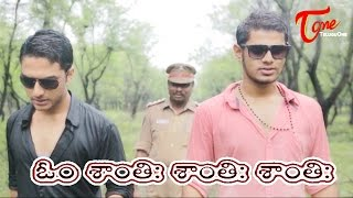 Om Shanthihi Shanthihi Shanthihi || Latest Telugu Short Film