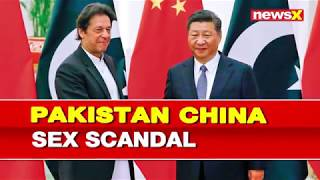Pakistan China Sex Scandal: CPEC is used to traffick young Pakistani women to China - NEWSXLIVE