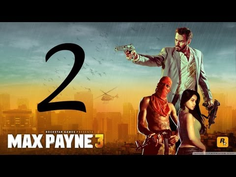 Max Payne 3 Walkthrough - Part 2 HD Hard Mode gameplay Chapter 2
