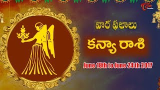 Rasi Phalalu | Kanya Rasi  | June 18th to June 24th 2017 | Weekly Horoscope 2017 | #Predictions - TELUGUONE