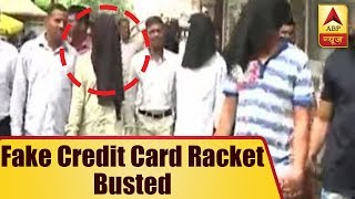 Mumbai Live: Massive fake credit card racket busted - ABPNEWSTV