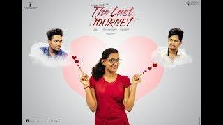 Talent creations|| The Last Journey Telugu - Short Film || Telukuntla Santosh Rk - YOUTUBE