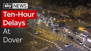 Ten-Hour Delays At Dover As Border Checks Tightened - SKYNEWS