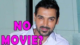 John Abraham's Movie Shelved - ZOOMDEKHO