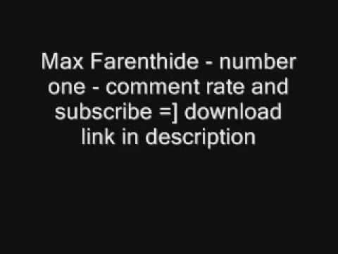 Max Farenthide - number one -K6kxKgiiVFI