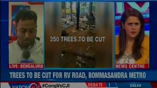 Bangalore metro rail corporation is all set to chop off over 250 trees in Jayanagar in Bengaluru - NEWSXLIVE