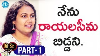 Civils Topper Mourya Narapureddy Interview Part#1 || Dil Se With Anjali - IDREAMMOVIES