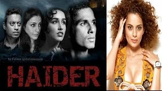 'Haider' movie might face trouble, Kangna Ranaut accepts hiking her fees!